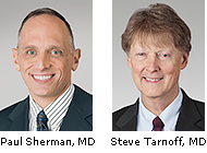 Dr. Paul Sherman and Dr. Steve Tarnoff