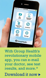 Download Group Health's revolutionary mobile app.
